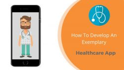 Best Way to Develop Healthcare App